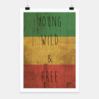 Miniatur Young Wild Free Poster, Live Heroes