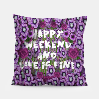 Miniatur forest of climbing flowers and life is fine Pillow, Live Heroes