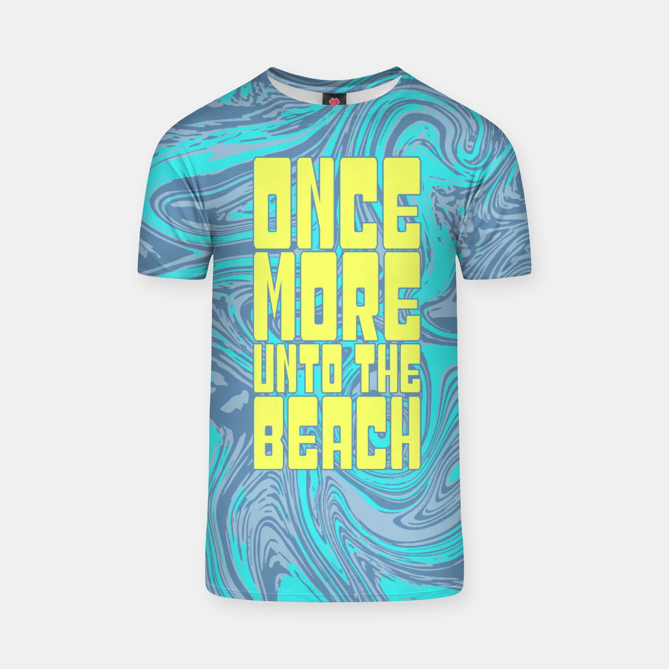 Image of Once More Unto The Beach T-shirt - Live Heroes