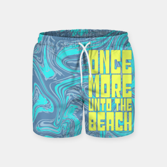 Once More Unto The Beach Swim Shorts thumbnail image