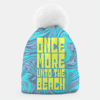 Thumbnail image of Once More Unto The Beach Beanie, Live Heroes