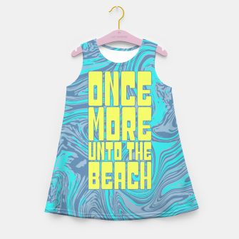Thumbnail image of Once More Unto The Beach Girl's summer dress, Live Heroes
