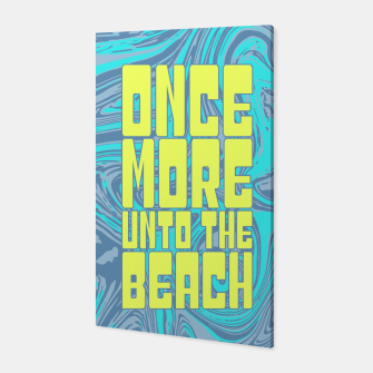 Once More Unto The Beach Canvas thumbnail image