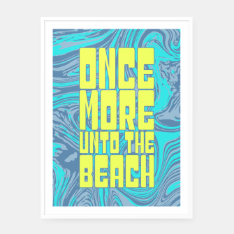 Once More Unto The Beach Framed poster thumbnail image