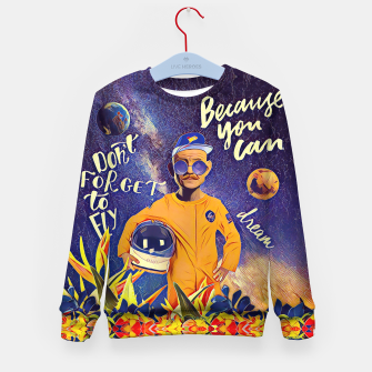 Dream big Kid's sweater imagen en miniatura