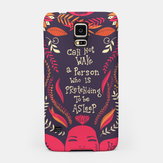 Miniaturka You can not wake a person who is pretending to be asleep inspirational quote, handlettering design with decoration, native american proverb, vector illustration Samsung Case, Live Heroes