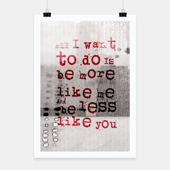 Miniatur Quote - All I want to do Poster, Live Heroes
