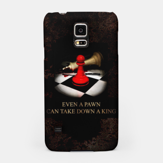 Thumbnail image of Even a pawn can take down a king Obudowa na Samsunga, Live Heroes