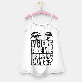 "Thumbnail image of Where Are We Dropping Boys?"" Girl's dress, Live Heroes"