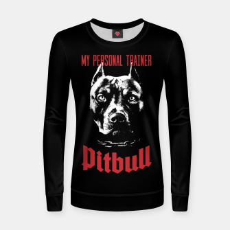 Thumbnail image of Pitbull My Personal Trainer Woman cotton sweater, Live Heroes