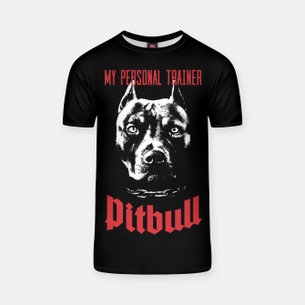 Thumbnail image of Pitbull My Personal Trainer T-shirt, Live Heroes
