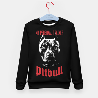 Thumbnail image of Pitbull My Personal Trainer Kid's sweater, Live Heroes