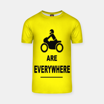 Miniaturka Motorcycles Are Everywhere T-shirt, Live Heroes