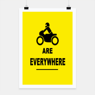 Miniaturka Motorcycles Are Everywhere Poster, Live Heroes