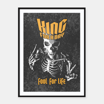 Thumbnail image of King For A Day Skull Framed poster, Live Heroes