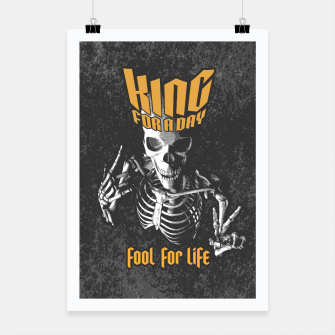 Thumbnail image of King For A Day Skull Poster, Live Heroes