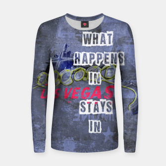 Miniatur Quote - What happens in Vegas Woman cotton sweater, Live Heroes