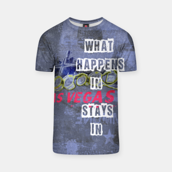 Miniatur Quote - What happens in Vegas T-shirt, Live Heroes