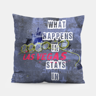 Miniatur Quote - What happens in Vegas Pillow, Live Heroes