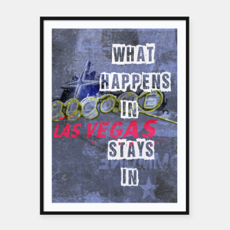 Miniatur Quote - What happens in Vegas Framed poster, Live Heroes