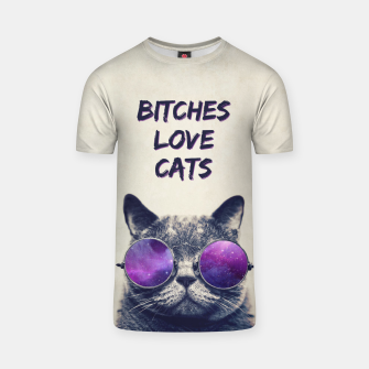 Miniature de image de BITCHES LOVE CATS T-Shirt, Live Heroes