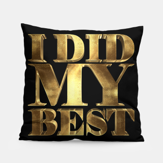 Thumbnail image of I Did My Best Golden Pillow, Live Heroes