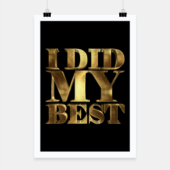 Thumbnail image of I Did My Best Golden Poster, Live Heroes