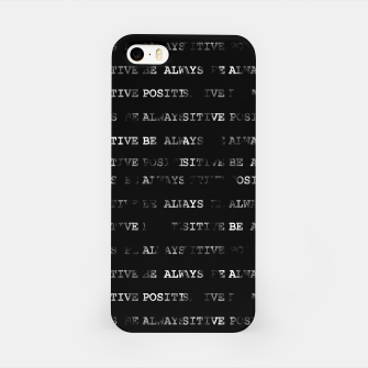 Thumbnail image of Always Be Positive Motivational Phrase Pattern iPhone Case, Live Heroes