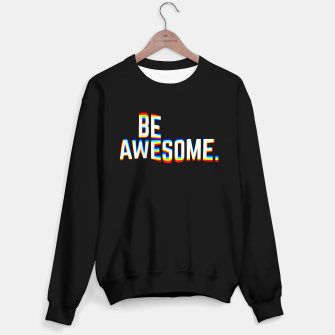 Miniatur Be Awesome Sweater regular, Live Heroes