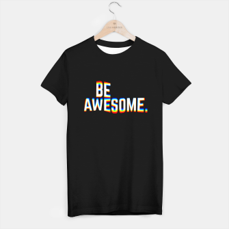 Miniatur Be Awesome T-shirt regular, Live Heroes