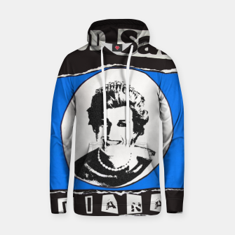 Thumbnail image of God save Diana Cotton hoodie, Live Heroes