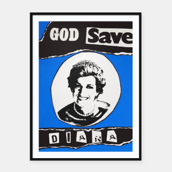 Thumbnail image of God save Diana Framed poster, Live Heroes