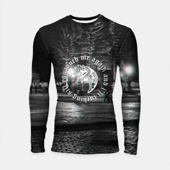 Miniaturka touch me again and i'll fucking kill you Longsleeve rashguard , Live Heroes