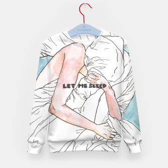 Thumbnail image of Let me sleep colored Kid's sweater, Live Heroes