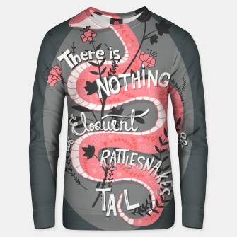 Thumbnail image of There is nothing as eloquent as a rattlesnake's tail, inspirational quote, handlettering design with decoration, native american proverb Cotton sweater, Live Heroes