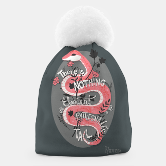 Miniaturka There is nothing as eloquent as a rattlesnake's tail, inspirational quote, handlettering design with decoration, native american proverb Beanie, Live Heroes