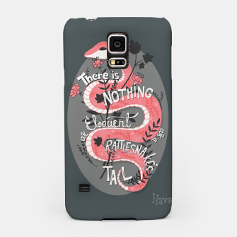 Thumbnail image of There is nothing as eloquent as a rattlesnake's tail, inspirational quote, handlettering design with decoration, native american proverb Samsung Case, Live Heroes