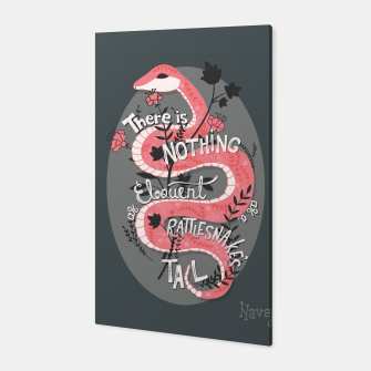 Thumbnail image of There is nothing as eloquent as a rattlesnake's tail, inspirational quote, handlettering design with decoration, native american proverb Canvas, Live Heroes