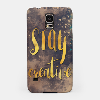 Miniature de image de Stay creative #motivationialquote Obudowa na Samsunga, Live Heroes