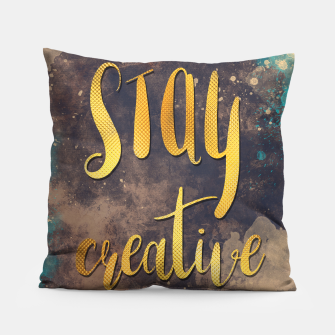 Miniature de image de Stay creative #motivationialquote Poduszka, Live Heroes