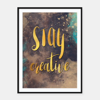 Thumbnail image of Stay creative #motivationialquote Plakaty w ramie , Live Heroes