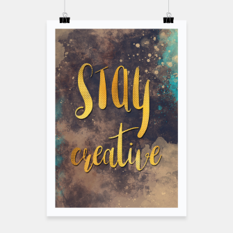 Thumbnail image of Stay creative #motivationialquote Plakat, Live Heroes