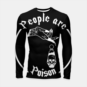 PEOPLE ARE POISON Longsleeve rashguard thumbnail image