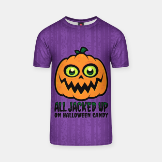 Thumbnail image of All Jacked Up on Halloween Candy Jack-O'-Lantern T-shirt, Live Heroes