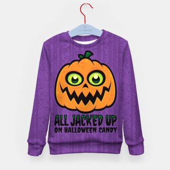 Miniatur All Jacked Up on Halloween Candy Jack-O'-Lantern Kid's sweater, Live Heroes