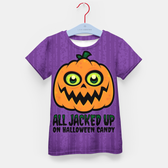 Miniatur All Jacked Up on Halloween Candy Jack-O'-Lantern Kid's t-shirt, Live Heroes