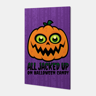 Miniatur All Jacked Up on Halloween Candy Jack-O'-Lantern Canvas, Live Heroes