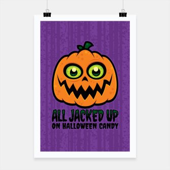 Miniatur All Jacked Up on Halloween Candy Jack-O'-Lantern Poster, Live Heroes