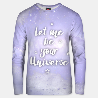Miniaturka Let me be Your Universe Unisex sweatshirt, Live Heroes