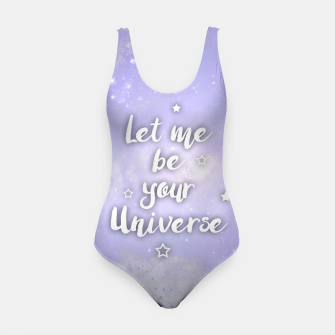 Thumbnail image of Let me be Your Universe Badeanzug, Live Heroes